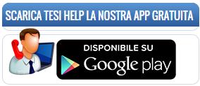 Scarica Tesi Help la nostra app gratuita